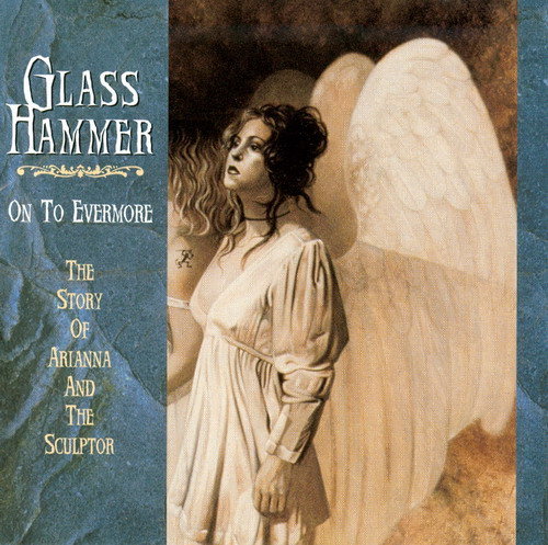 Glass Hammer - On To Evermore CD (album) cover