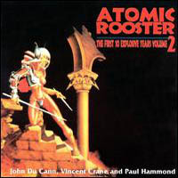 Atomic Rooster - First 10 Explosive Years, Vol. 2 CD (album) cover