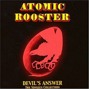 Atomic Rooster Devil's Answer - The Singles Collection album cover