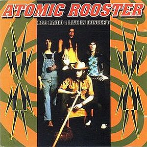 Atomic Rooster BBC Radio 1 in Concert album cover