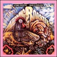 Atomic Rooster - Made In England CD (album) cover