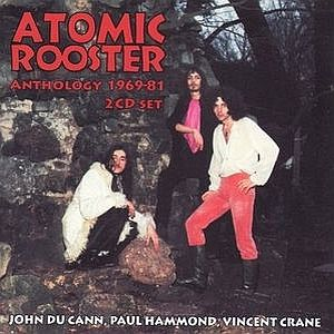 Atomic Rooster Anthology 1969-81 album cover