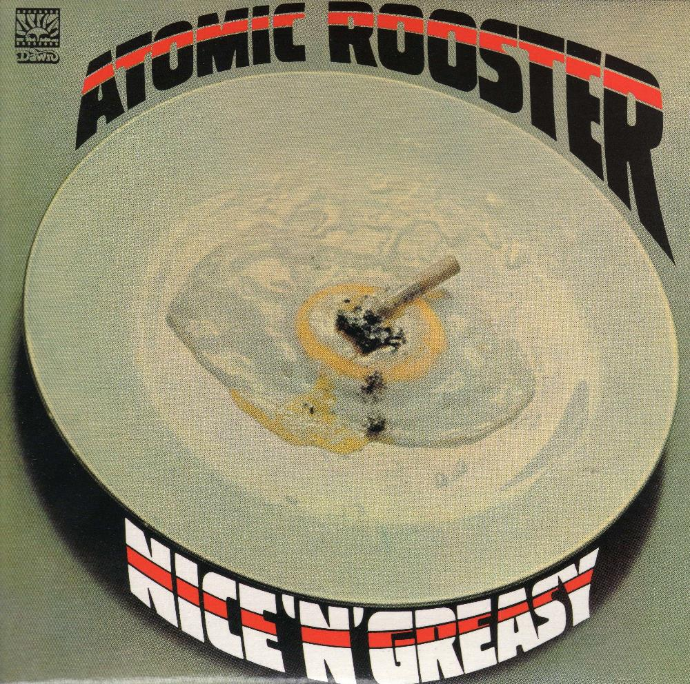 Atomic Rooster Nice 'n' Greasy [Aka: IV] album cover