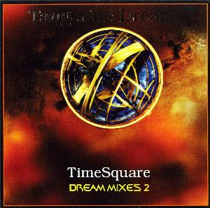 Tangerine Dream TimeSquare - Dream Mixes II album cover