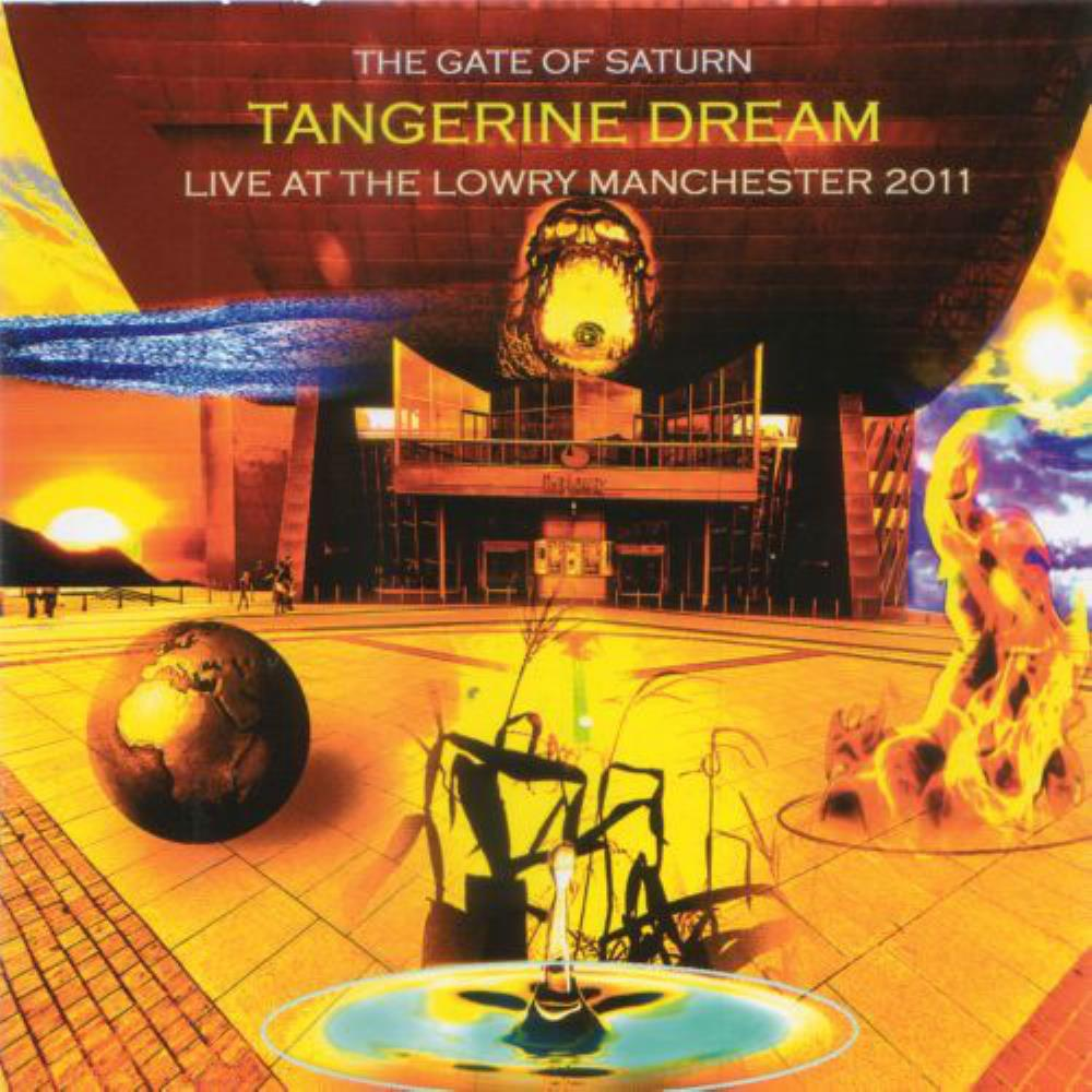 The Gate of Saturn (Live at the Lowry Manchester 2011) by TANGERINE DREAM album cover