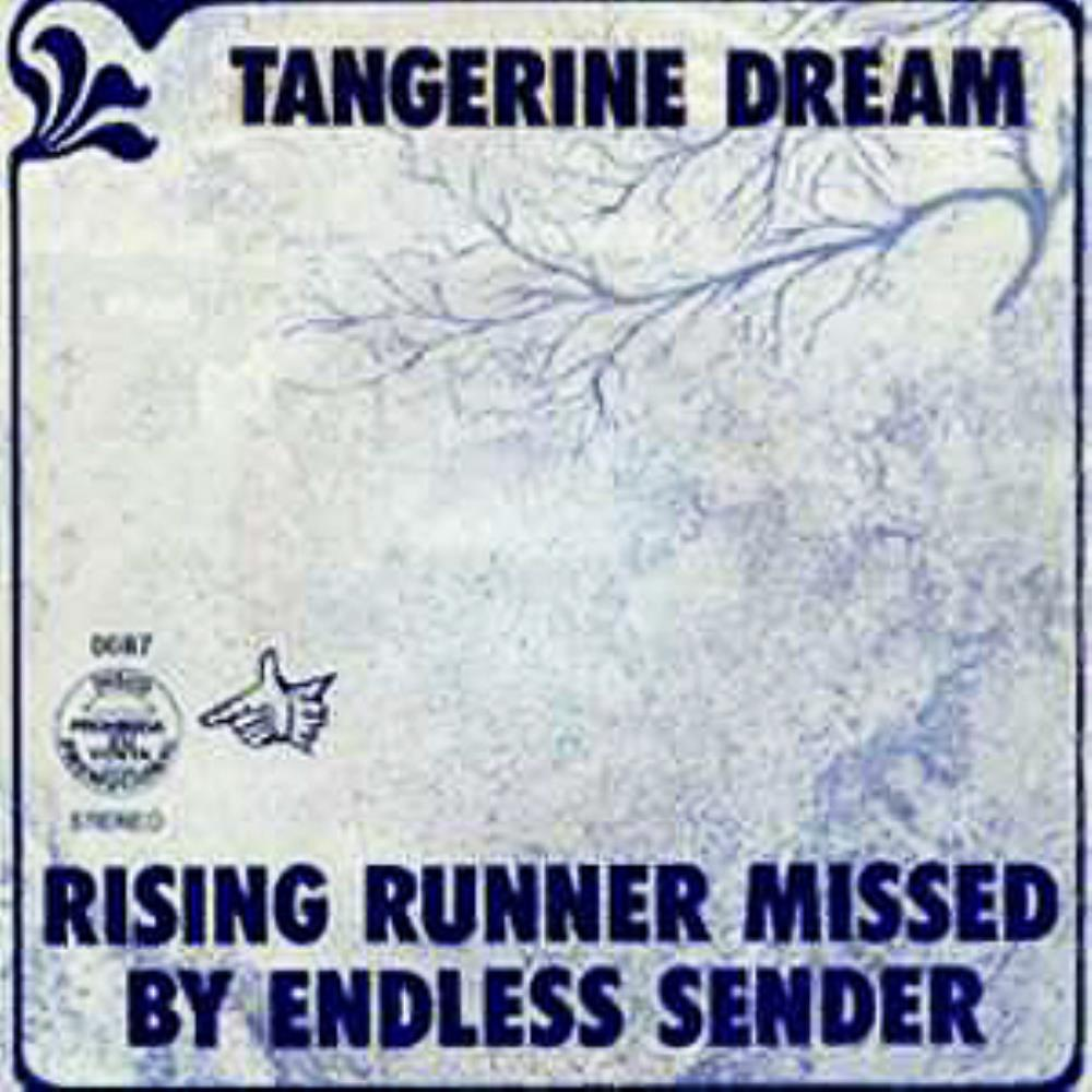 Tangerine Dream Rising Runner Missed by Endless Sender album cover