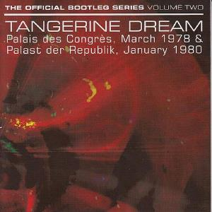 Tangerine Dream The Official Bootleg Series Volume Two album cover