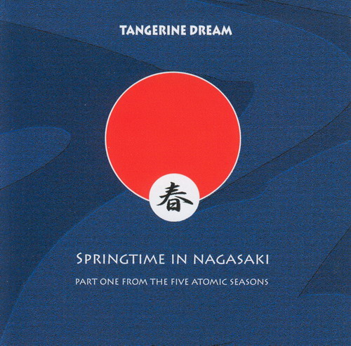 TANGERINE DREAM Springtime In Nagasaki reviews