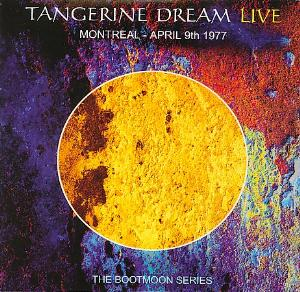 Tangerine Dream Montreal - April 9th 1977 album cover