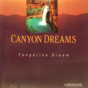 Tangerine Dream Canyon Dreams album cover
