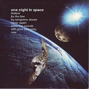 Tangerine Dream One Night In Space album cover