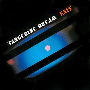 Tangerine Dream Exit album cover