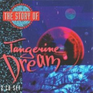 Tangerine Dream The Story Of Tangerine Dream album cover