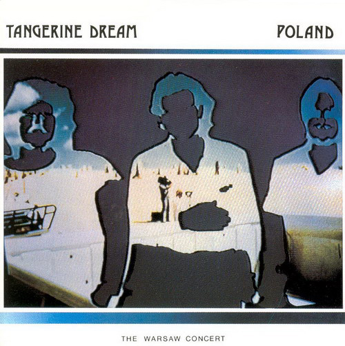 Tangerine Dream Poland - The Warsaw Concert* album cover