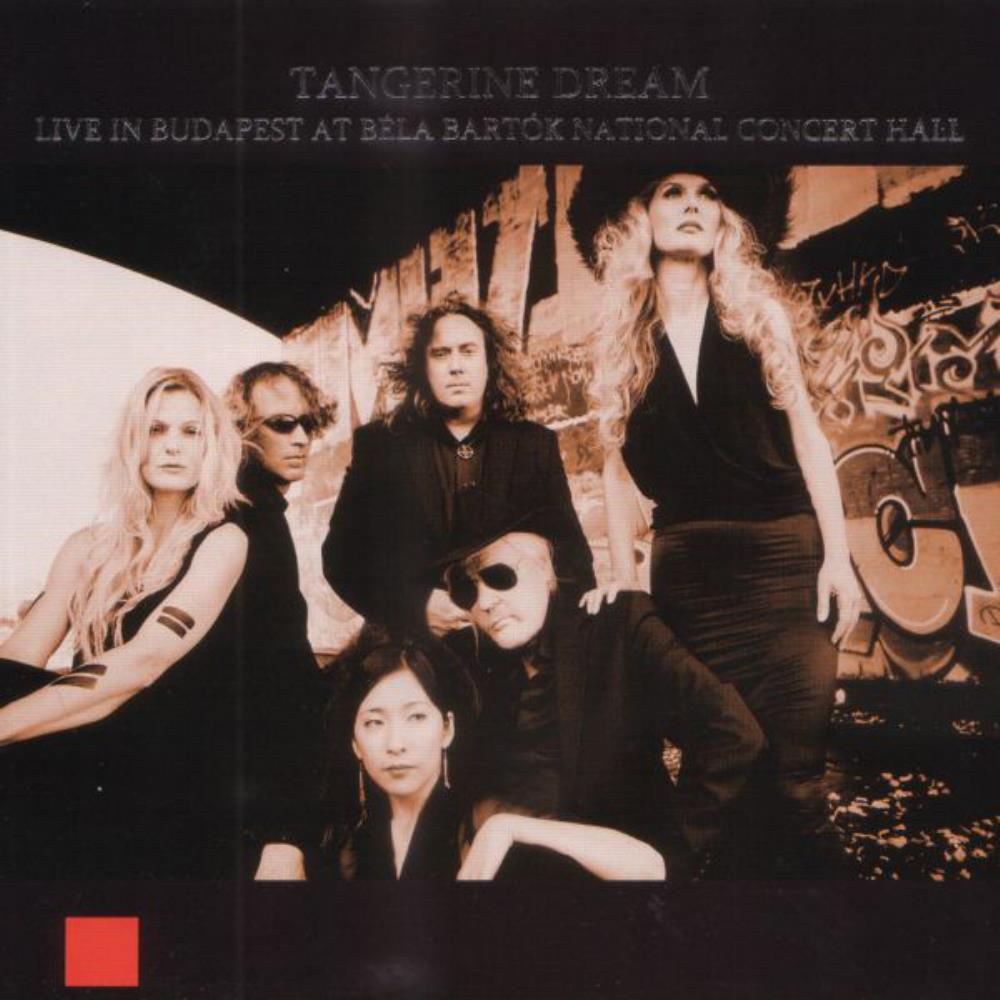 Tangerine Dream Live In Budapest at Béla Bartók National Concert Hall album cover