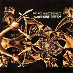 Tangerine Dream The Anthology Decades - The Space Years Vol. 1 album cover