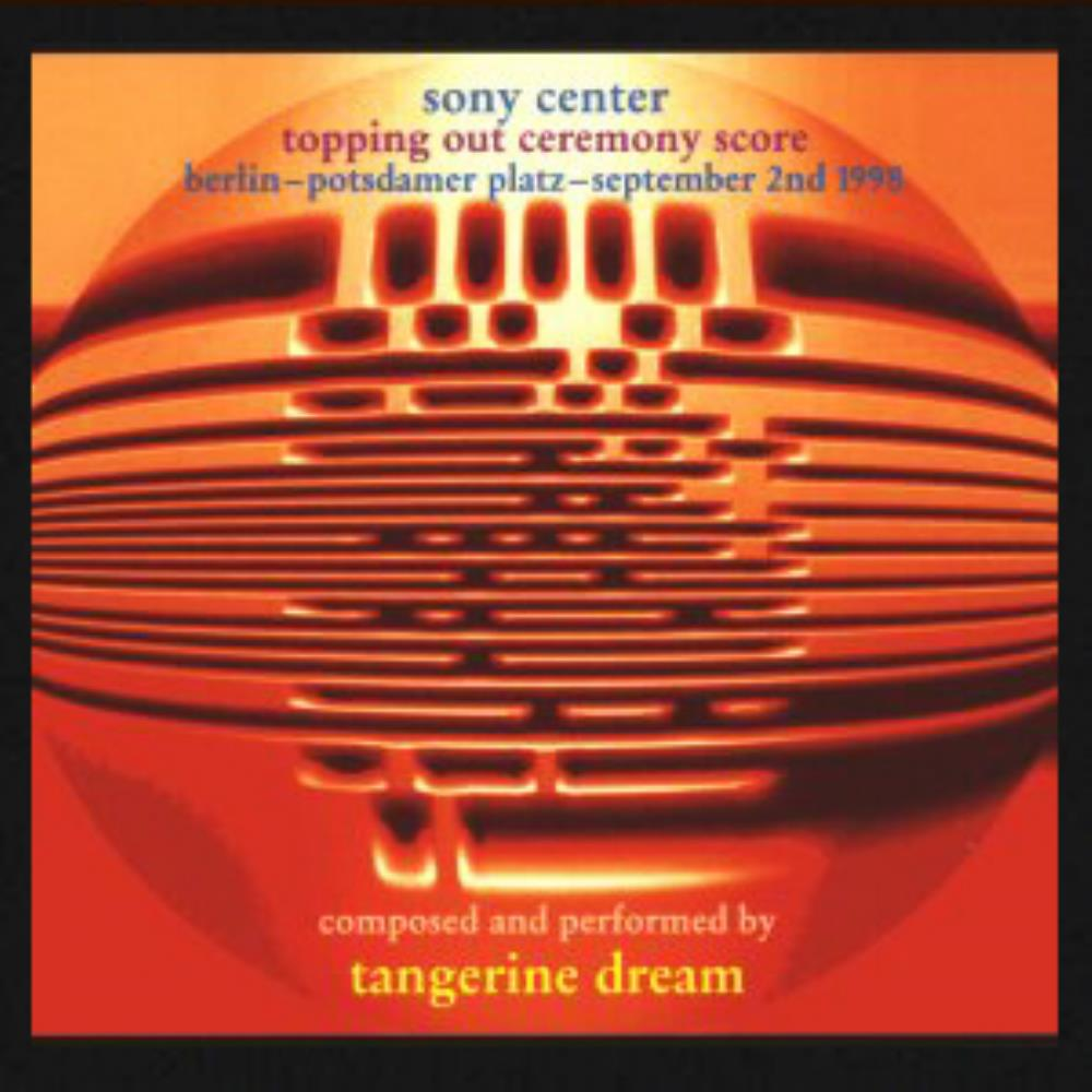 Tangerine Dream Sony Center Topping Out Ceremony Score album cover