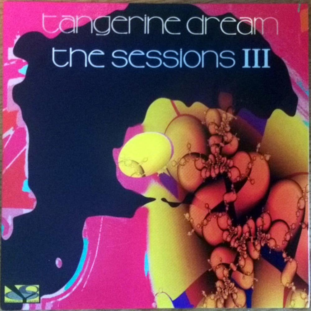 The Sessions III by TANGERINE DREAM album cover