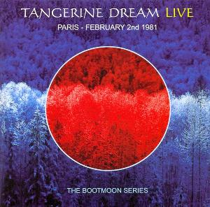 Tangerine Dream Paris - February 2nd 1981 album cover