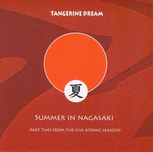 Tangerine Dream Summer In Nagasaki album cover