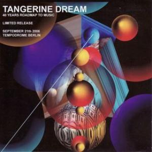 Tangerine Dream 40 Years Roadmap To Music album cover