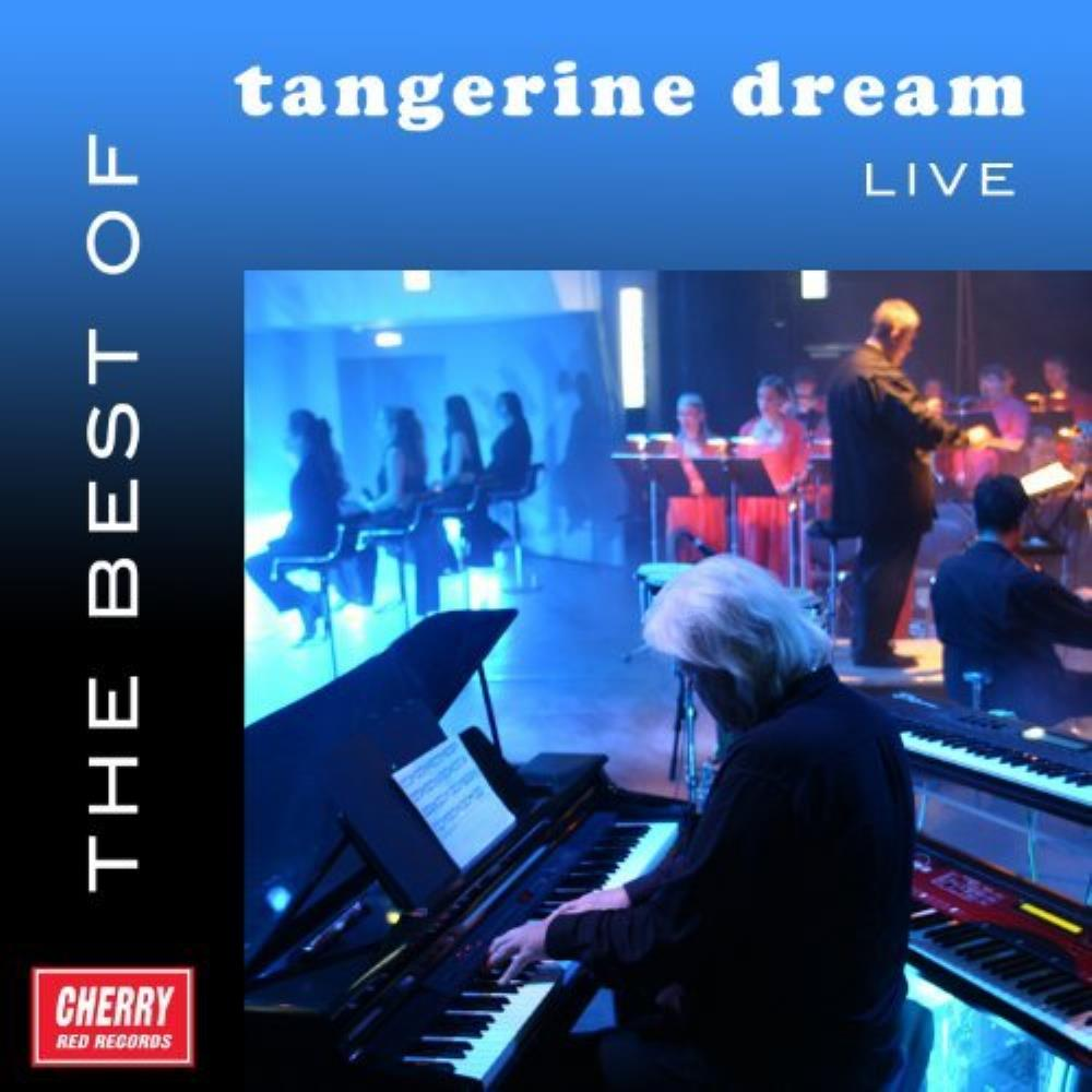 Tangerine Dream - The Best of Tangerine Dream Live CD (album) cover