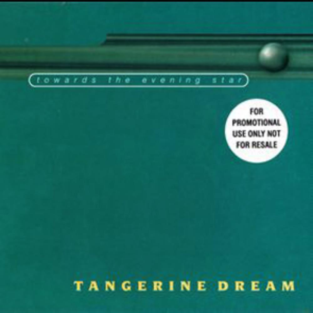 Tangerine Dream Towards the Evening Star album cover