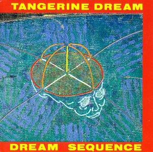 Tangerine Dream - Dream Sequence CD (album) cover
