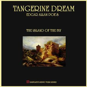Edgar Allan Poe's The Island of the Fay by TANGERINE DREAM album cover