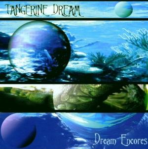 Tangerine Dream Dream Encores album cover