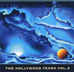 Tangerine Dream The Hollywood Years - Vol. 2 album cover