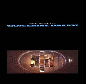 Tangerine Dream - The Best Of Tangerine Dream CD (album) cover
