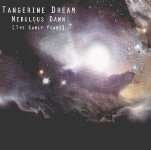 Tangerine Dream Nebulous Dawn (The Early Years) album cover