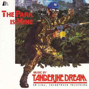 The Park Is Mine (OST) by TANGERINE DREAM album cover