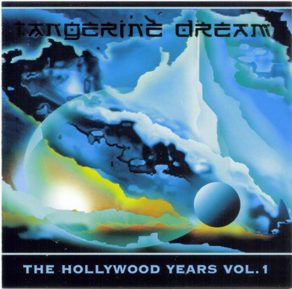 Tangerine Dream The Hollywood Years - Vol. 1 album cover