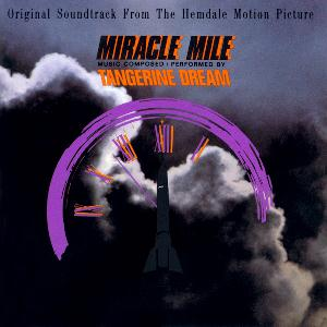 Tangerine Dream Miracle Mile (OST) album cover