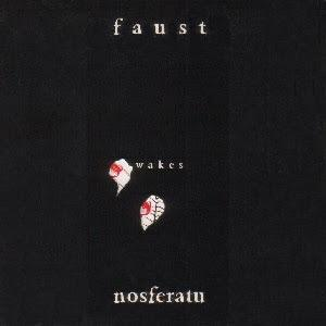 Faust Wakes Nosferatu by FAUST album cover