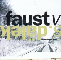 Faust - Faust vs. Dalek - Derbe Respect, Alder CD (album) cover