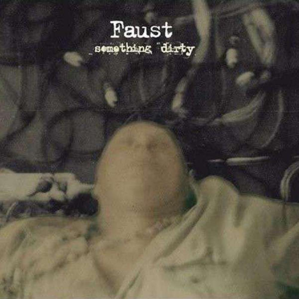 Faust Something Dirty album cover