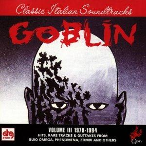 Goblin Soundtracks Vol. III - 1978 - 1984 * album cover