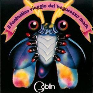 Il Fantastico Viaggio Del Bagarozzo Mark by GOBLIN album cover