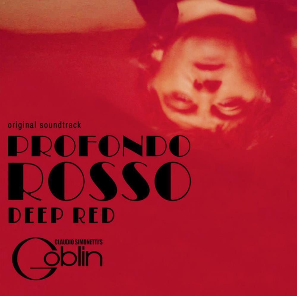 Claudio Simonetti's Goblin: Profondo Rosso (OST) [Aka: Deep Red] by GOBLIN album cover