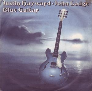 Hayward & Lodge (The Moody Blues) Blue Guitar/ When You Wake Up album cover