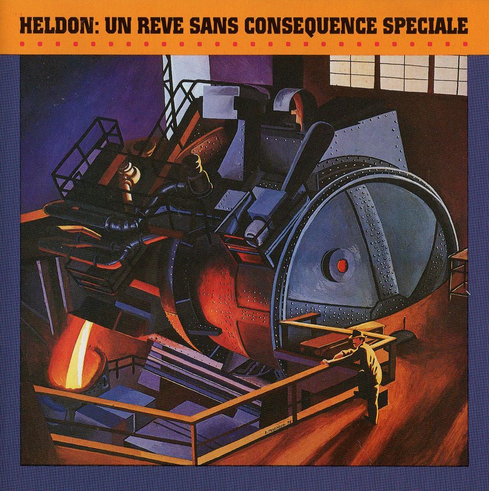 Un Rêve Sans Conséquence Spéciale by HELDON album cover
