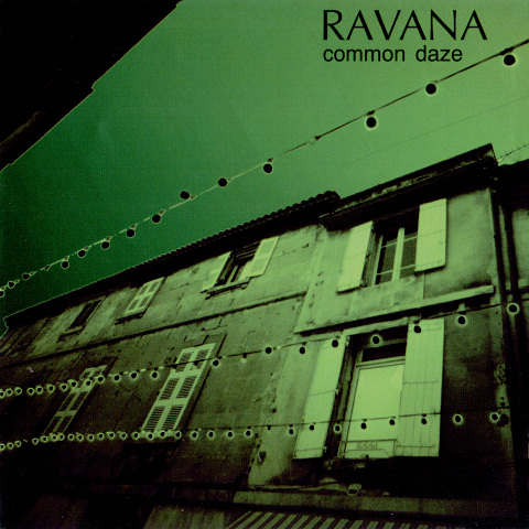 Common Daze by RAVANA album cover