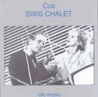 Cos Swiss Chalet  album cover