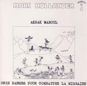 Onze Danses Pour Combattre La Migraine by AKSAK MABOUL album cover