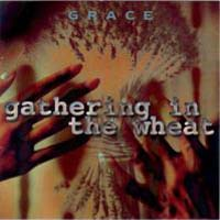 Grace Gathering In The Wheat album cover