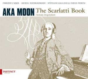 Aka Moon The Scarlatti Book album cover
