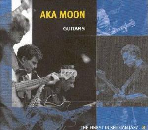 Aka Moon Guitars album cover